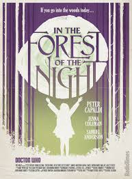 In the Forest of the Night