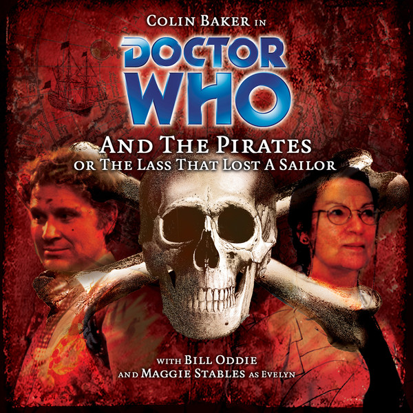 Doctor Who and the Pirates (Or The Lass Who Lost a Sailor)