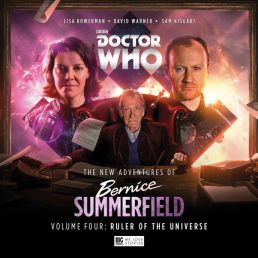 The New Adventures of Bernice Summerfield Volume Four: Ruler of the Universe