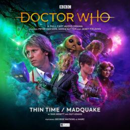 Thin Time and Madquake