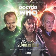The New Adventures of Bernice Summerfield Volume Three: The Unbound Universe