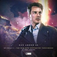 The Man Who Destroyed Torchwood