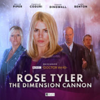 Rose Tyler: The Dimension Cannon